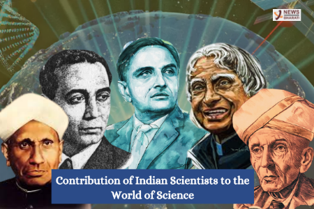 Contribution of Indian Scientists to the World of Science